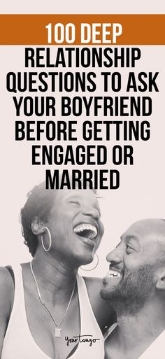 relationship tips Now that youre thinking about getting engaged, here are 100 deep relationship questions to ask your boyfriend or fianc in order to make sure youre on the same page before getting married and becoming husband and wife. Relationship Challenge, Ending A Relationship, Long Lasting Relationship, Strong Relationship, Relationship Quotes, Fun Relationship Questions, Relationship Captions, Relationship Struggles, Relationship Pictures