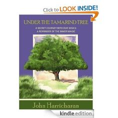 Under the Tamarind Tree- A Secret Journey Into Our Souls: Inspirational Quotes About Life, A Reminder of The Inner Magic