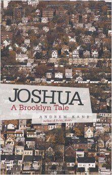Joshua: A Brooklyn Tale: Andrew Kane
