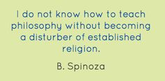 I do not know how to teach philosophy without becoming...