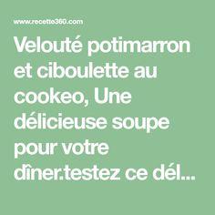 Velouté potimarron et ciboulette au cookeo, Une délicieuse soupe pour votre dîner.testez ce délicieux plat avec cette recette cookeo.