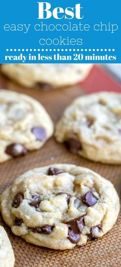 Easy homemade chocolate chip cookies - no mixer, no chilling. #chocolatechipcookie #recipe