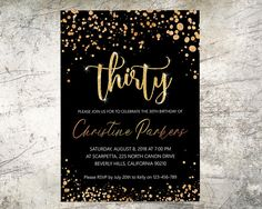Birthday invitations for women Rose Gold Thirty Digital Glitter confetti Girls invite Black Gold 30th Adult Birthday Invitation Printable ……………………………………………………………………………………... This is a digital product; no physical product will be sent. ……………………………………………………………………………………... The listing price is for digital files that I will customize personally for you. Once you have approved your proofs, we will email you the final print files to use for at home printing or to take to a local printer. All our…