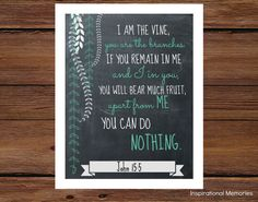 "Framed Bible Verse Chalkboard Print John 15:5 ""I am the vine; you are the branches...apart from me you can do nothing."" 8.5""x11"" OR 5""x7"""