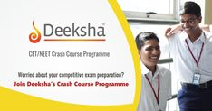 Realise your dreams of becoming an #Engineer or a #Doctor. Sign up for Deeksha's #CrashCourse Programme.  #CET2018 #NEET2018
