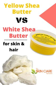 Find the benefits of yellow shea butter for your skin and hair, how to choose the best yellow shea butter, pros and cons, the difference between yellow and white shea butter and more! All Natural Skin Care, Organic Skin Care, Natural Beauty, Shea Butter Face, Shea Butter For Hair, Body Butter, Dry Skin Remedies, Hair Remedies, Homemade Skin Care