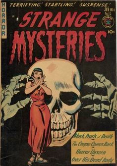 Comic Book Cover For Strange Mysteries Creepy Comics, Sci Fi Comics, Old Comics, Horror Comics, Horror Art, Horror Films, Vintage Comic Books, Vintage Comics, Comic Books Art
