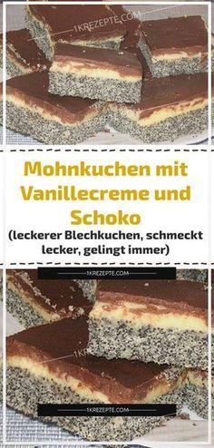 Mohnkuchen mit Vanillecreme und Schoko (leckerer Blechkuchen, schmeckt lecker, gelingt immer) – 1k Rezepte