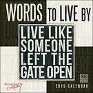 Words to Live By 2015 Wall Calendar: 9781416295600 | Women's Inspiration | Calendars.com
