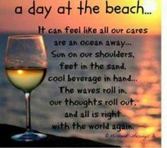 A day at the beach.It can feel like all our cares are an ocean away.Sun on our shoulders, feet in the sand, cool beverage in hand.The waves roll in, our thoughts roll out, and all is right with the world again. Ko Samui, Photography Beach, Beach Quotes, Summer Quotes, Quotes Quotes, Crush Quotes, Moody Quotes, Wine Quotes, Random Quotes
