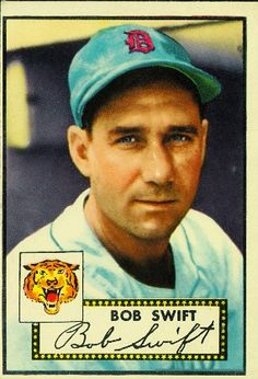 Bob Swift 1952 Catcher - Detroit Tigers  Card Number: 181  Series: Topps Series 1