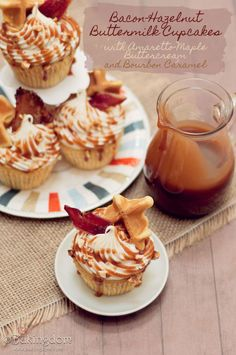 Bacon-Hazelnut Buttermilk Cupcakes with Amaretto-Maple Buttercream and Bourbon Caramel hello must try these!