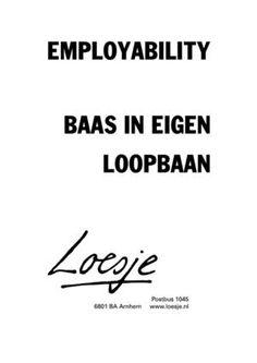 Neem je loopbaan in eigen hand. Dutch Quotes, Job Search, Mood Boards, Coaching, Have Fun, Career, Humor, Motivation, Cartoons