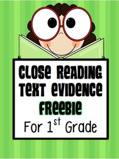 1st Grade Close Reading Text Evidence Freebie