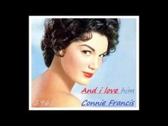 Connie Francis - And I Love Him - YouTube