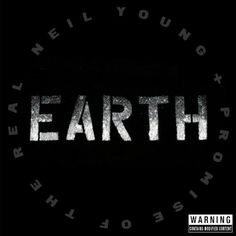 Earth / Neil Young + Promise of the Real http://aladi.diba.cat/record=b1833035~S9*cat  #biblioteca #música #musica#music