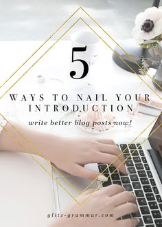 3 writing tips to write a great introduction | engaging copywriting | persuasive copy | landing page copy | about page | services page