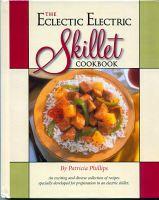 Presto Eclectic Electric Skillet Cookbook