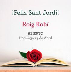 El domingo 23 de Abril, abrimos por Sant Jordi.