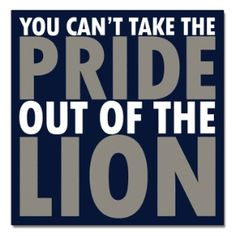 You can't take the pride out of the Lion