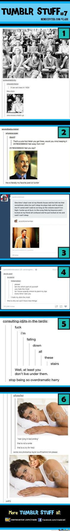 Sorry for the inappropriate ones but the others are too funny I'm dying.  hahaha