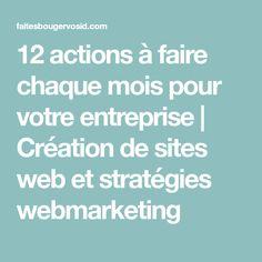 12 actions à faire chaque mois pour votre entreprise | Création de sites web et stratégies webmarketing