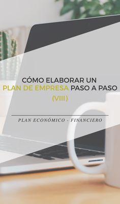 Cómo elaborar el Plan económico - financiero explicado paso a paso