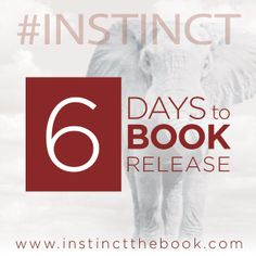 6 days until the release!! http://instinctthebook.com