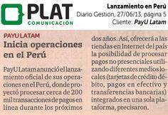PayU Latam: Inicio de operaciones en el diario Gestión de Perú (27/06/13)