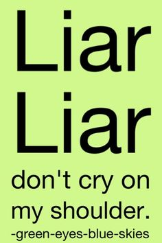 Quotes About Liars for Facebook | Quotes About Lies and Lying