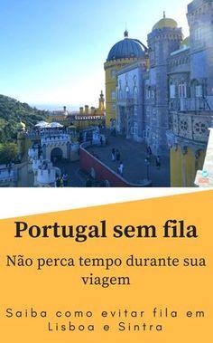 Portugal sem fila. Saiba como aproveitar Lisboa e Sintra sem fila. Economize tempo da sua viagem e aproveite melhor as cidades portuguesas. Como evitar fila em Lisboa e Sintra, Portugal. #portugal #lisboa #sintra #viajarparaportugal