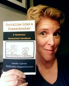 Socialize Like a Homeschooler is the most hilarious homeschool book you'll ever read!