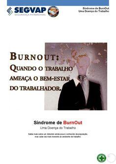 Os Perigos do Burnout  Apostila Informativa / Trabalho de Diagramação para O Departamento de Segurança do Trabalho da Empresa SegVap