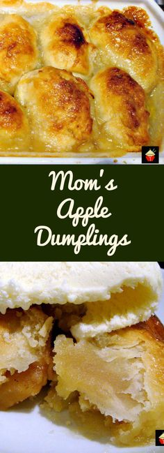 Mom's Apple Dumplings. This is a great family recipe with all the flavors of Fall! A lovely warming dessert and always a hit with the family! Delicious served with a blob of vanilla ice cream on top! | Lovefoodies.com