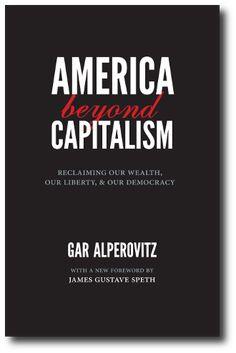 Gar Alperovitz - Historian, political economist, activist, writer