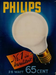 Our light bulb poster ca. Vintage Advertising Posters, Old Advertisements, Vintage Ads, Vintage Posters, Light Bulb Lamp, Poster Ads, Retro Ads, Old Ads, Eindhoven