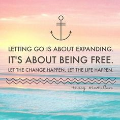 """The more you let go the freer you become. And the freer you become, the more graceful your journey through life is--bec you're not resisting so strongly. -from Tracy McMillan's book """"Why you're not married--yet"""" #letgo #qotd #woman #quotes"""