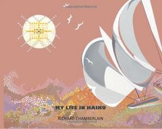 """My Life in Haiku""  Richard Chamberlain's new book. An enriching read!"