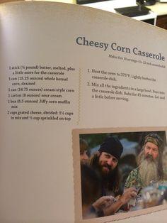 Cheesy corn casserole. Miss Kay (Duck Dynasty) Recipe.