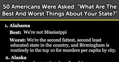 50 Americans Were Asked: 'What Are The Best And Worst Things About Your State?'