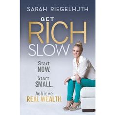 Book of the Month - January 2013: Get Rich Slow | Sarah Riegelhuth