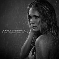 """FIRST LISTEN: Carrie Underwood's New Single, """"Something In The Water""""!"""