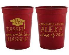 The Tassel Was Worth The Hassle Graduation Party Favors Graduation Party Graduation Cup College Graduation High School Graduation 1452 by SipHipHooray