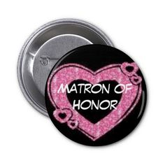 Shop Matron of Honor Pinback Button created by RyanandKrissy. Matron Of Honour, Mother Of The Bride, Pinback Buttons, Gifts, Wedding, Mother Bride, Valentines Day Weddings, Favors, Mariage