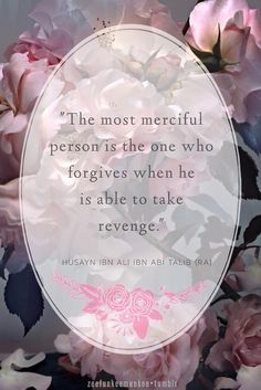 I am not merciful revenge is way better then that and some people just won't learn till they have something bad happen in there life that they can't lie cheat and be a bed jumping whore there whole life and ruin hearts along the way Imam Ali Quotes, Hadith Quotes, Muslim Quotes, Religious Quotes, Quran Quotes, Best Islamic Quotes, Beautiful Islamic Quotes, Islamic Inspirational Quotes, Arabic Quotes