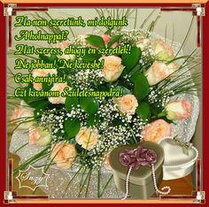 Születésnapra... Morning Love Quotes, Name Day, Cobb Salad, Happy Birthday, Table Decorations, Food, Google, Happy Brithday, Saint Name Day