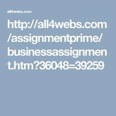 http://all4webs.com/assignmentprime/businessassignment.htm?36048=39259