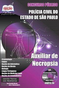 Apostila Concurso Polícia Civil do Estado de São Paulo - PC/SP - 2014: - Cargo: Auxiliar de Necropsia