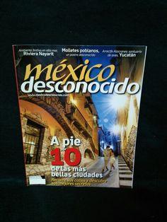México desconocido. Numero 427.Año XXXVI. ESPECIAL. Ciudades de pie