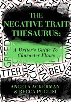 Download The Negative Trait Thesaurus: A Writer's Guide to Character Flaws Online Free - pdf, epub, mobi ebooks - Booksrfree.com